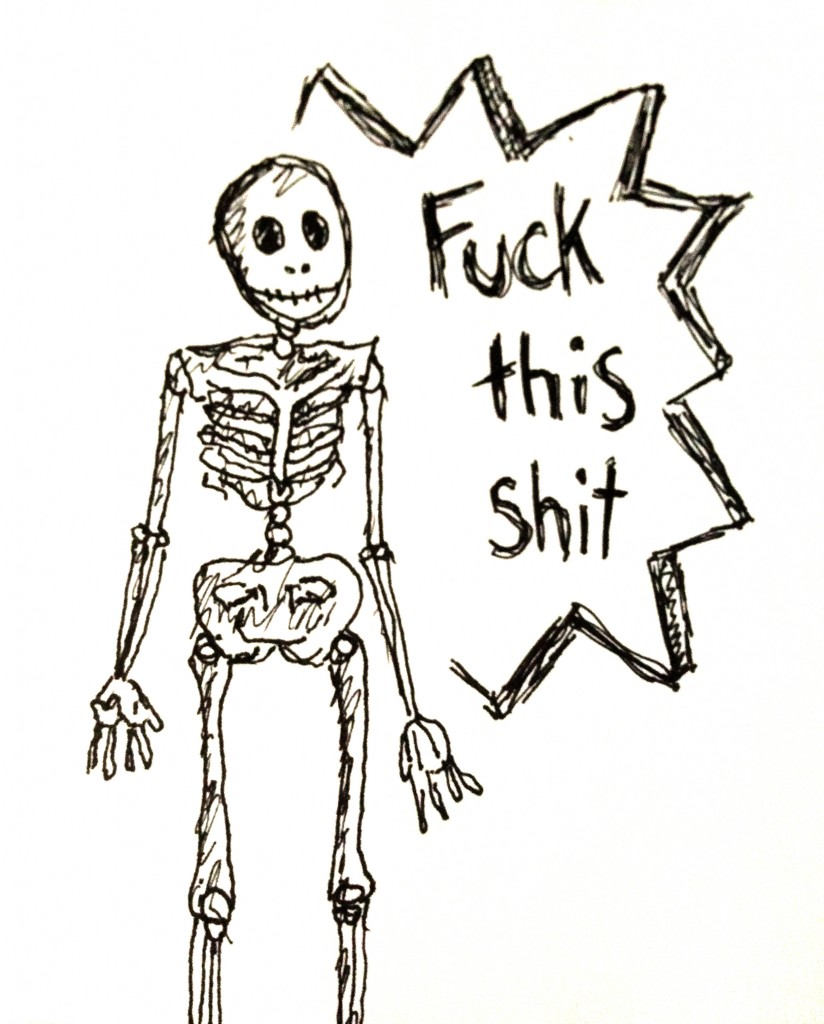 Skeleton - Fuck This Shit